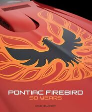 Pontiac Firebird: Fifty Years Book~Trans Am~History~Color Photos~NEW 2017 HC