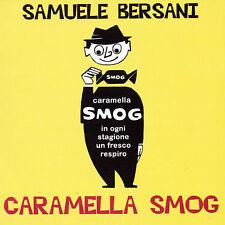 SAMUELE BERSANI - CARAMELLA SMOG - CD
