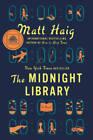 The Midnight Library: A Novel - Hardcover By Haig, Matt - VERY GOOD