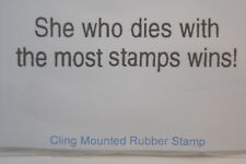 She Dies with most stamps win  (words) L@@k@example Too Much Fun  rubber stamps