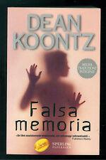 KOONTZ DEAN FALSA MEMORIA SPERLING PAPERBACK 2003 SUPERBESTSELLER 965