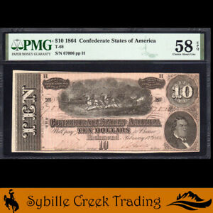 T-68 1864 $10 CONFEDERATE CURRENCY  PMG 58 EPQ *CIVIL WAR BILL*  67006