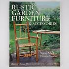 Rustic Garden Furniture And Accessories Book Making Chairs, Planters, Birdhouses