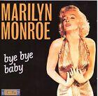CD 14T MARILYN MONROE BYE BYE BABY DE 1990 STARLITE CDS 51037 TBE