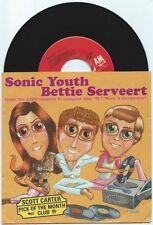 """Bettie Serveert/Sonic Youth """"split"""" 7"""" OOP The Flaming Lips vinyl"""
