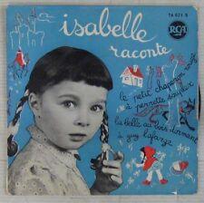 Isabelle raconte Le petit chaperon rouge 45 Tours Raymond Souplex 1956