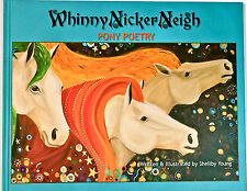 Whinny Nicker Neigh : Pony Poetry: Shellby Young, children's horse art book