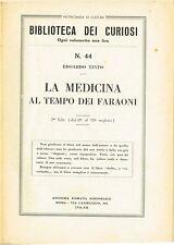 Biblioteca dei curiosi N.44 - La medicina al tempo dei faraoni (1934)