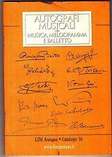 LIM Antiqua Catalogo 56 Autografi Musicali Musica Melodramma E Balletto