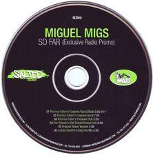 MIGUEL MIGS  So Far (Exclusive Radio Promo) CD Maxi Single  2007 Salted SLT010