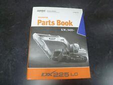 Doosan Daewoo DX225LC Hydraulic Excavator Parts Catalog Manual Book SN 5433-Up