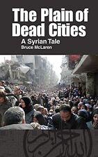 Plain Of Dead Cities Mclaren  Bruce 9781614570844
