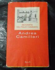 ANDREA CAMILLERI  - BIOGRAFIA DEL FIGLIO CAMBIATO -  PRIMA ED.RIZZOLI