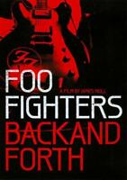 FOO FIGHTERS: BACK AND FORTH USED - VERY GOOD DVD