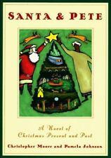 Santa & Pete: A Novel Of Christmas Present And Past, Christopher Moore, Pamela J