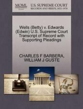 Wells (betty) V. Edwards (edwin) U.S. Supreme Court Transcript Of Record With...