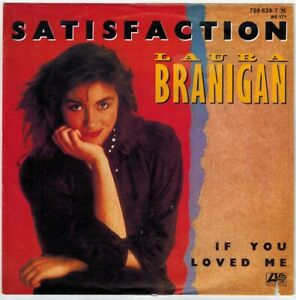 "Laura Branigan - If you loved me / Satisfaction 7"" Vinyl Schallplatte 1984"