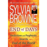 End of Days Predictions and Prophecies About the End of the World [E-ß00K P.D.F]