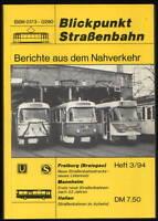 Blickpunkt Straßenbahn Berichte aus dem Nahverkehr 3/94