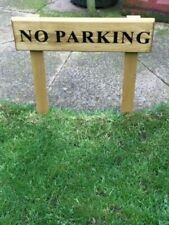 No - Parking Signs Solid wood with Posts and Fixings