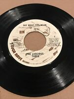 Luscious Three - Say What You Mean/Take Me As I Am * T'Suga Crossover Soul 45