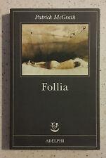 Patrick McGrath FOLLIA - Adelphi 1998