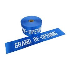"4"" Wide Blue GRAND RE-OPENING Ribbon for Ceremonial Ribbon Cutting 10 Yards"
