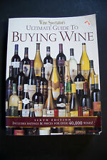 Wine Spectator's Ultimate Guide to Buying Wine Sixth Edition (D 101)