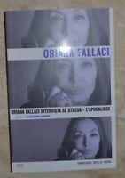 ORIANA FALACCI - INTERVISTA SE STESSA L'APOCALISSE - ED: BUR CORRIERE SERA (AR)