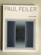 More details for paul feiler,  'works on paper' exhibition catalogue, redfern gallery, 2019.