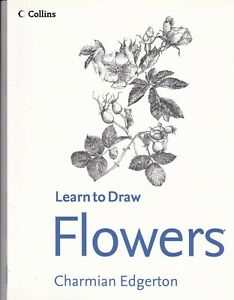 Collins Learn to Draw Flowers (Paperback) Book