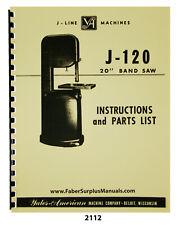 "Yates American J-120 Bandsaw 20"" Instructions & Parts List Manual #2112"
