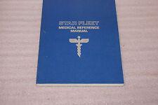 1977 2nd Printing Star Trek Star Fleet Medical Reference Manual
