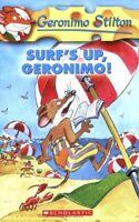 Surf's up, Geronimo! (Geronimo Stilton),Geronimo Stilton