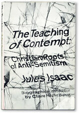 Jules Isaac-TEACHING OF CONTEMPT: CHRISTIAN ROOTS OF ANTI-SEMITISM-2ND PRINTING