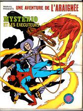 UNE AVENTURE DE L'ARAIGNEE n°7 # MYSTERIO ET LES EXECUTEURS # 1979 LUG SPIDERMAN
