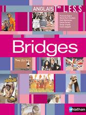 Bridges Term L, ES, S , Livre de l'élève  +CD