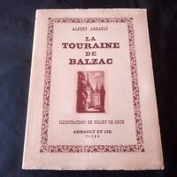 Albert Arrault: La touraine de Balzac illustrations de Picart Le Doux