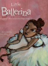 Little Ballerina - Inspired by Edgar Degas  H Kerillis L Albon BALLET DANCE KIDS