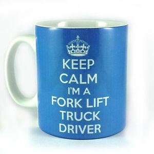 KEEP CALM I'M A FORK LIFT TRUCK DRIVER MUG CUP PRESENT GIFT CHRISTMAS FORKLIFT