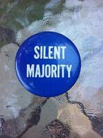 Vtg Silent Majority Button Pin Pinback Political Campaign Advertising Election