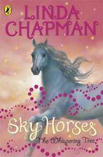 Sky Horses: The Whispering Tree,Linda Chapman