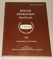 Werkstatthandbuch Reparaturanleitung Triumph TR6 incl. TC + PI, Bj. 1968 - 1976