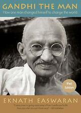 Gandhi the Man: How One Man Changed Himself to Change the World, Easwaran, Eknat