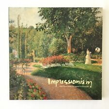 Impressionism : Selections from Five American Museums by Marc S. Gerstein 1st Ed