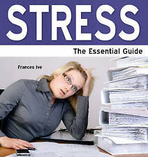 STRESS THE ESSENTIAL GUIDE LARGE PRINT (Need2Know) - New Book IVE, FRANCES