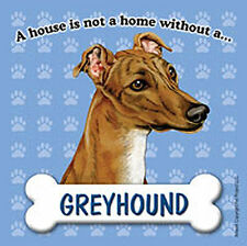 Greyhound Dog Magnet Sign House Is Not A Home