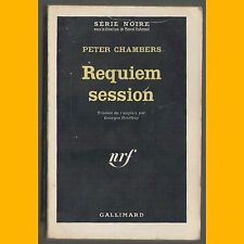 Collection Série Noire N° 786 REQUIEM SESSION Peter Chambers 1963