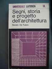Renato De Fusco - SEGNI, STORIA E PROGETTO DELL'ARCHITETTURA - Laterza, 1978