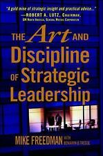 The Art and Discipline of Strategic Leadership-ExLibrary